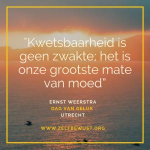 Dag van Geluk Quote Ernst
